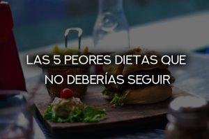 5 peores dietas